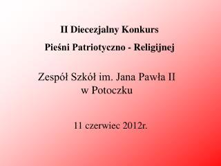 Zespół Szkół im. Jana Pawła II  w Potoczku
