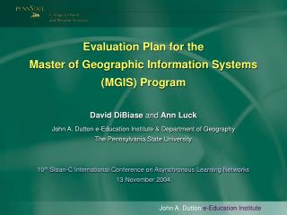 Evaluation Plan for the Master of Geographic Information Systems (MGIS) Program