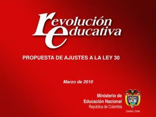PROPUESTA DE AJUSTES A LA LEY 30