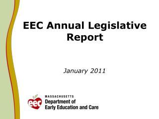 EEC Annual Legislative Report January 2011