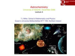 Astrochemistry University of Helsinki, December 2006 Lecture 4