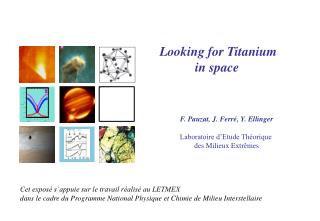 Looking for Titanium in space