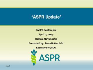 �ASPR Update�