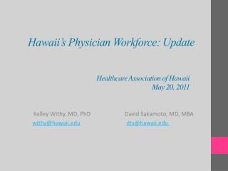 Hawaii's Physician Workforce: Update
