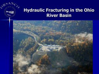 Hydraulic Fracturing in the Ohio River Basin