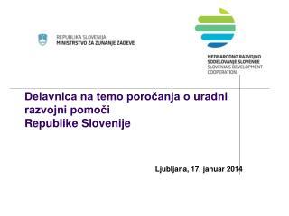Delavnica na temo poročanja o uradni razvojni pomoči  Republike Slovenije