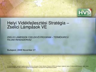 Helyi Vidékfejlesztési Stratégia – Zselici Lámpások VE