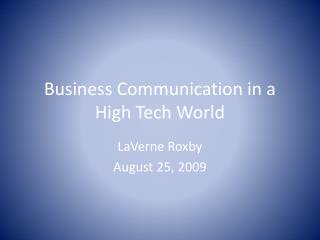 Business Communication in a High Tech World