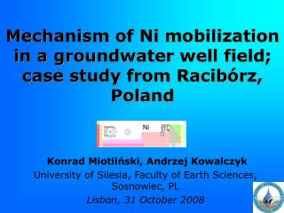 Mechanism of Ni mobilization in a groundwater well field; case study from Racibórz, Poland