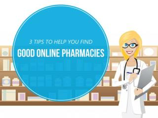 How To Find Good Online Pharmacies: 3 Tips That Can Help