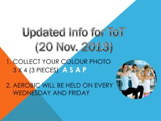 Updated Info for  ToT (20 Nov. 2013)