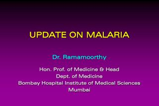 UPDATE ON MALARIA