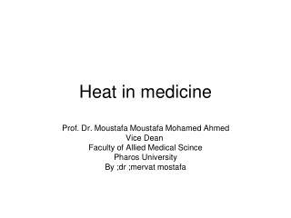Heat in medicine
