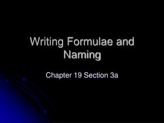 Writing Formulae and Naming
