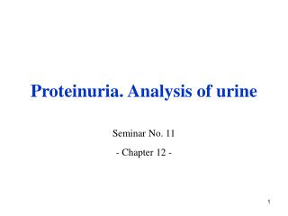 Proteinuria. Analysis of urine