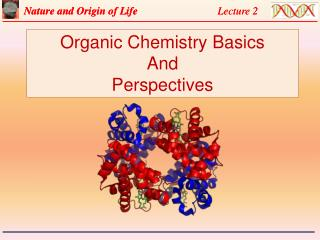 Organic Chemistry Basics  And Perspectives