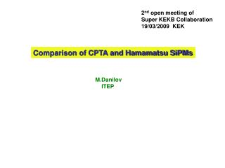 Comparison of CPTA and Hamamatsu SiPMs