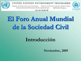 El  Foro Anual Mundial de la Sociedad Civil