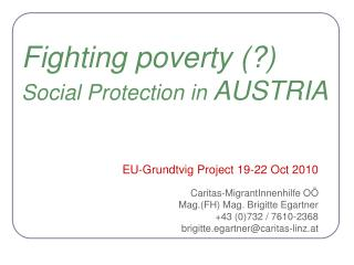 Fighting poverty (?) Social Protection in  AUSTRIA