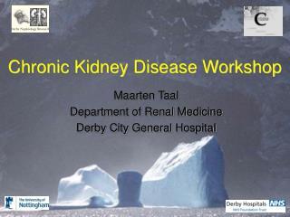 Chronic Kidney Disease Workshop