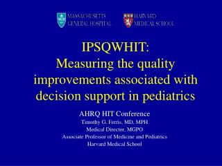 IPSQWHIT:  Measuring the quality improvements associated with decision support in pediatrics