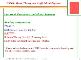 CS564 - Brain Theory and Artificial Intelligence
