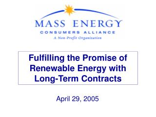 Fulfilling the Promise of Renewable Energy with  Long-Term Contracts