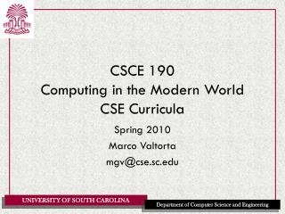 CSCE 190 Computing in the Modern World CSE Curricula