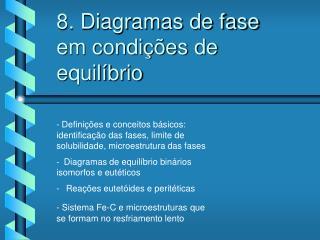 8. Diagramas de fase em condições de equilíbrio