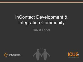 inContact Development & Integration Community