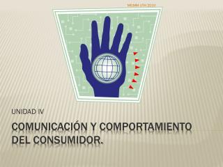 Comunicación y comportamiento del consumidor.