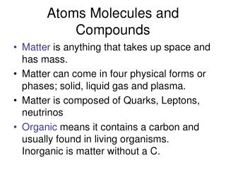 Atoms Molecules and Compounds