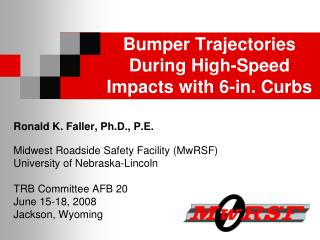 Bumper Trajectories During High-Speed Impacts with 6-in. Curbs