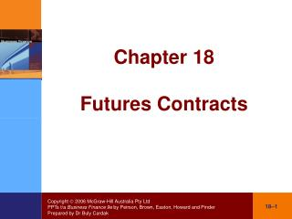 Chapter 18 Futures Contracts