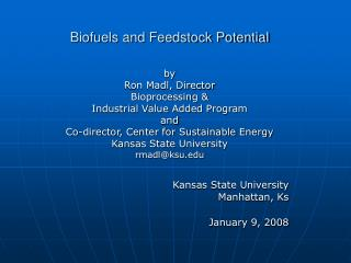 Biofuels and Feedstock Potential