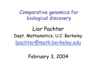 Comparative genomics for biological discovery