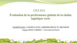 Évaluation de la performance globale de la chaîne logistique verte