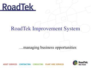 RoadTek Improvement System