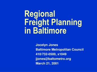 Regional  Freight Planning in Baltimore