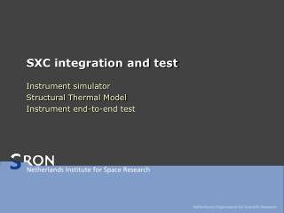 SXC integration and test