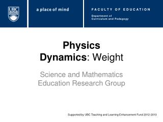 Physics Dynamics : Weight