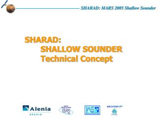 SHARAD: 	SHALLOW SOUNDER 	Technical Concept
