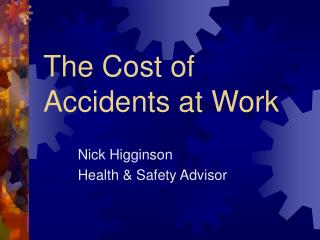 The Cost of Accidents at Work