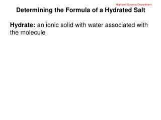 Highland Science Department Determining the Formula of a Hydrated Salt