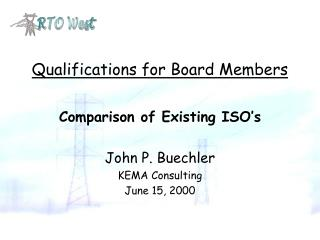 Qualifications for Board Members