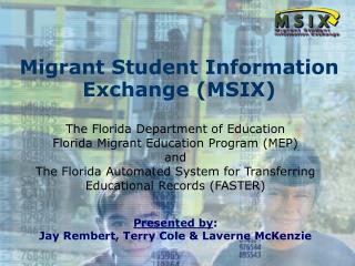 Migrant Student Information Exchange MSIX