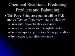 Chemical Reactions: Predicting Products and Balancing