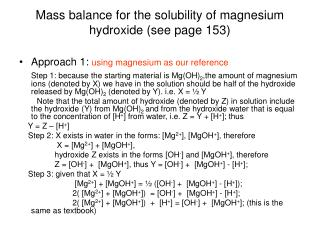 Mass balance for the solubility of magnesium hydroxide (see page 153)