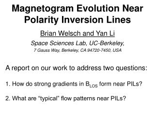 Magnetogram Evolution Near Polarity Inversion Lines