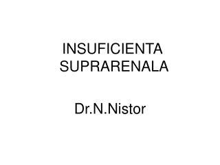 INSUFICIENTA SUPRARENALA Dr.N.Nistor